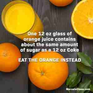 Eat the orange instead