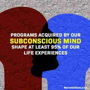 The power of our subconscious mind programming